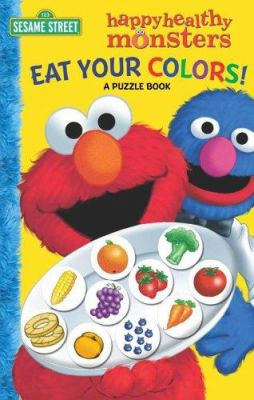 Eat Your Colors! a Puzzle Book 9780794410056