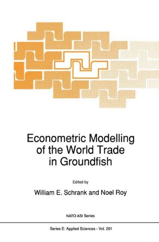 Econometric Modelling of the World Trade in Groundfish 9780792312888