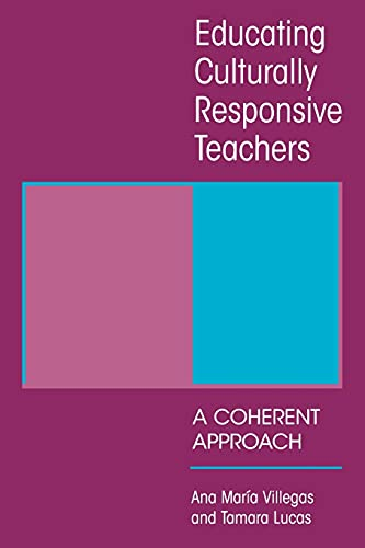 Educating Culturally Responsive Teachers
