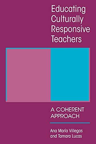 Educating Culturally Responsive Teachers