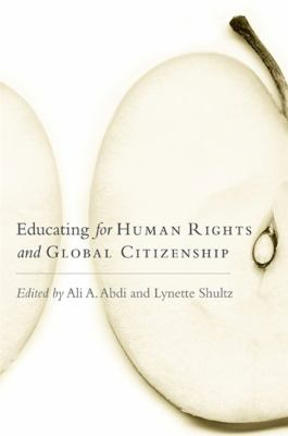 Educating for Human Rights and Global Citizenship 9780791473740