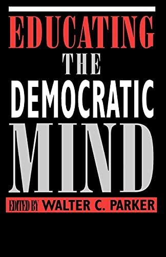 Educating the Democratic Mind 9780791427088