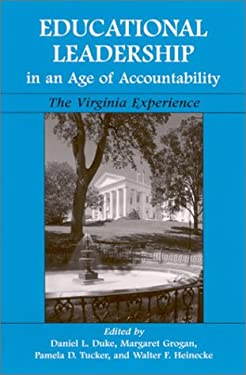 Educational Leadership in an Age of Accountability: The Virginia Experience 9780791456750