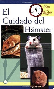 El Cuidado del Hamster 9780793810482