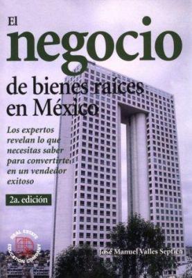 El Negocio de Bienes Raices En Mexico 9780793129034