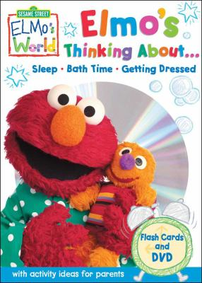 Elmo's Thinking About...: Sleep, Bath Time, Getting Dressed [With Flash Cards]
