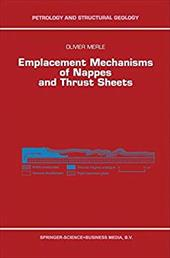 Emplacement Mechanisms of Nappes and Thrust Sheets