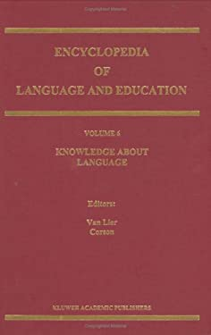 Encyclopedia of Language and Education: Volume 6: Knowledge about Language 9780792346418