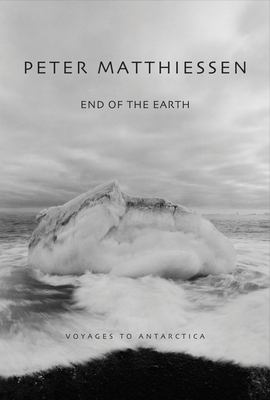 End of the Earth: Voyaging to Antarctica 9780792268369