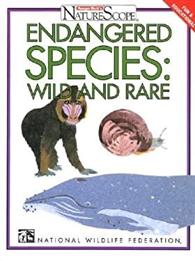 Endangered Species: Wild & Rare 9780791048337