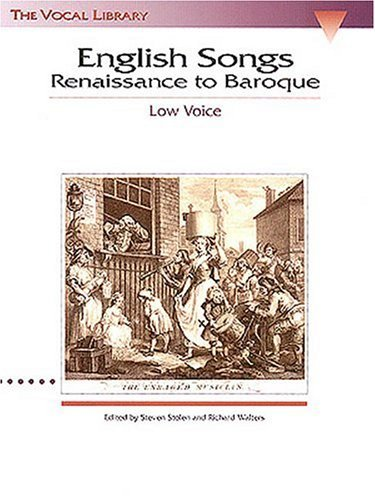 English Songs: Renaissance to Baroque: The Vocal Library Low Voice