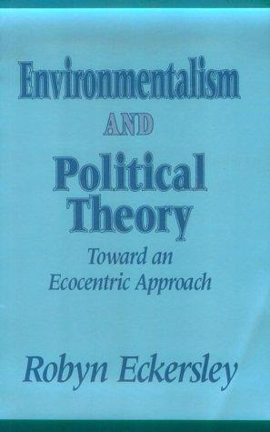 Environmentlsm/Pol Theor: Toward an Ecocentric Approach 9780791410141