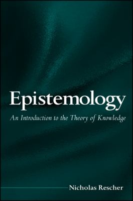 Epistemology: An Introduction to the Theory of Knowledge 9780791458129