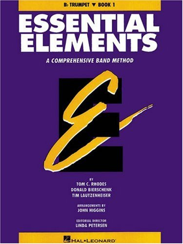 Essential Elements, Book 1: Trumpet: A Comprehensive Band Method 9780793512591
