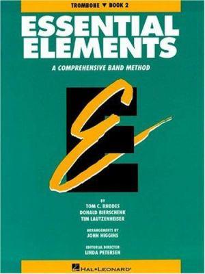 Essential Elements Book 2 - Trombone 9780793512799