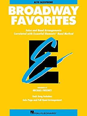 Essential Elements Broadway Favorites - Eb Alto Saxophone 9780793598472