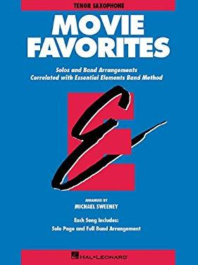 Essential Elements Movie Favorites - BB Tenor Saxophone 9780793559602
