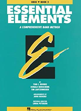 Essential Elements: Oboe, Book 2: A Comprehensive Band Method 9780793512690