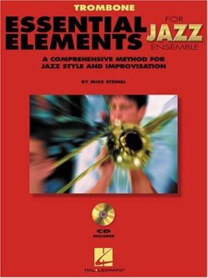 Essential Elements for Jazz Ensemble a Comprehensive Method for Jazz Style and Improvisation 9780793596256