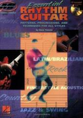Essential Rhythm Guitar: Patterns, Progressions and Techniques for All Styles [With CD Featuring 65 Full-Band Tracks] 3187608