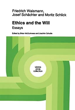 Ethics and the Will: Essays 9780792326748