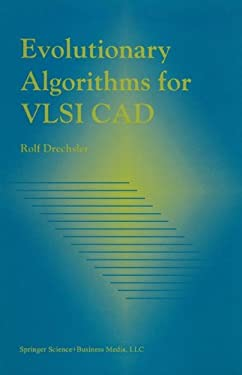 Evolutionary Algorithms for VLSI CAD 9780792381686