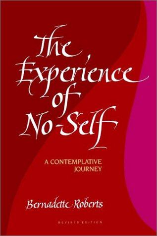 Experience of No-Self-RV: A Contemplative Journey, Revised Edition 9780791416945