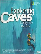 Exploring Caves: Journeys Into the Earth 3164697