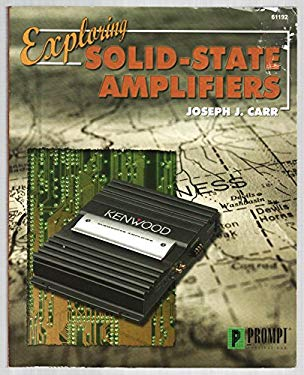 Exploring Solid-State Amplifiers 9780790611921