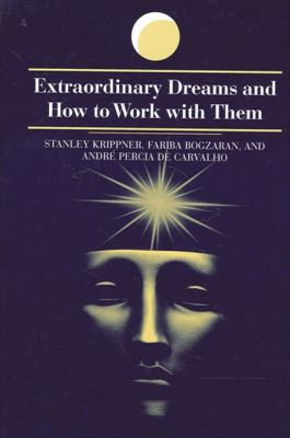 Extraordinary Dreams and How to Work 9780791452578