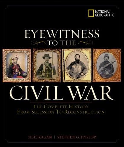Eyewitness to the Civil War 9780792262060