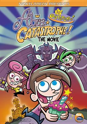 Fairly Oddparents: Abra Catastrophe - The Movie 9780792192527