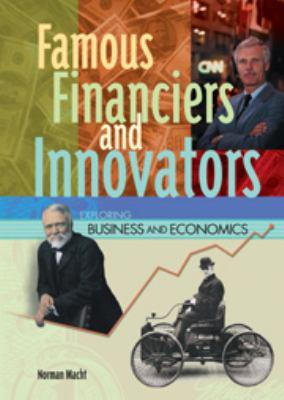 Famous Financiers & Innovators 9780791066379
