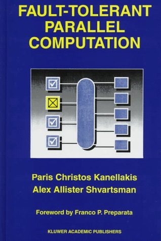 Fault-Tolerant Parallel Computation 9780792399223