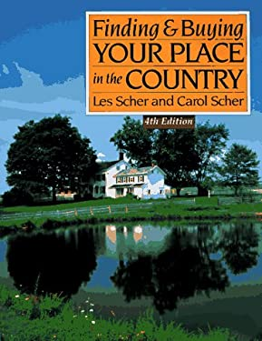 Finding and Buying Your Place in the Country 9780793117857
