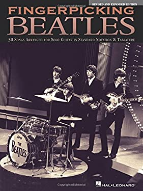 Fingerpicking Beatles: 30 Songs Arranged for Solo Guitar in Standard Notation & Tablature 9780793570515