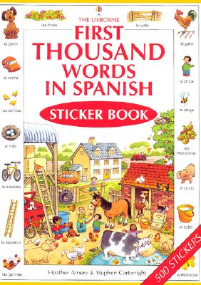 First Thousand Words In Spanish Sticker Book 9780794501945