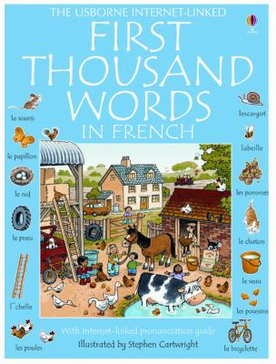 First Thousand Words in French: With Internet-Linked Pronunciation Guide 9780794502836