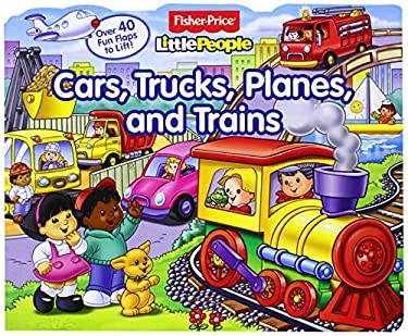 Fisher-Price Little People: Cars, Trucks, Planes, and Trains 9780794421809