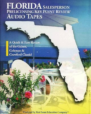 Florida Saleperson Prelicensing Key Point Review Audio Tapes: Based on Florida Real Estate Principles, Practices & Law 9780793129737