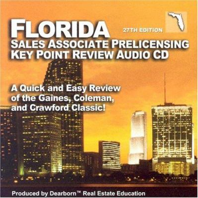 Florida Salesperson Prelicensing Key Point Audio CD: A Quick and Easy Review of the Gaines, Coleman and Crawford Classic! 9780793180059