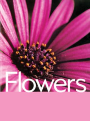 Flowers (Plant Facts) 9780791072905