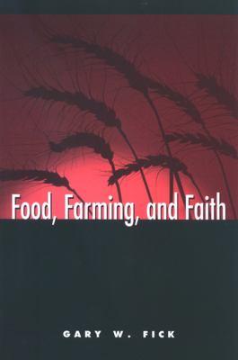 Food, Farming, and Faith 9780791473832