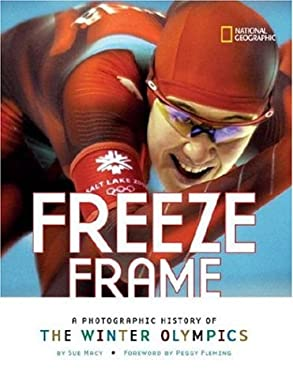 Freeze Frame: A Photographic History of the Winter Olympics 9780792278887