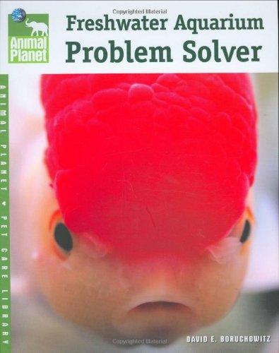 Freshwater Aquarium Problem Solver 9780793837618