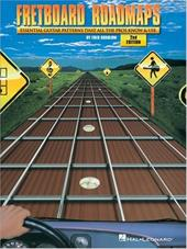 Fretboard Roadmaps: The Essential Guitar Patterns That All the Pros Know and Use 3183655