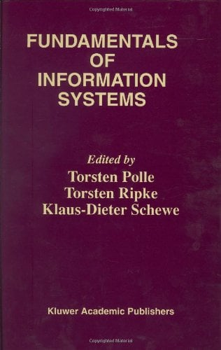 Fundamentals of Information Systems 9780792384502