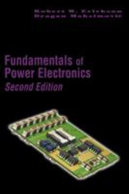 Fundamentals of Power Electronics 9780792372707