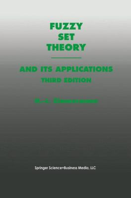 Fuzzy Set Theory - And Its Applications 9780792396246
