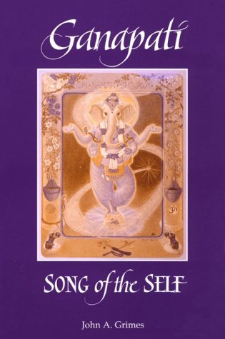 Ganapati: Song of the Self 9780791424407